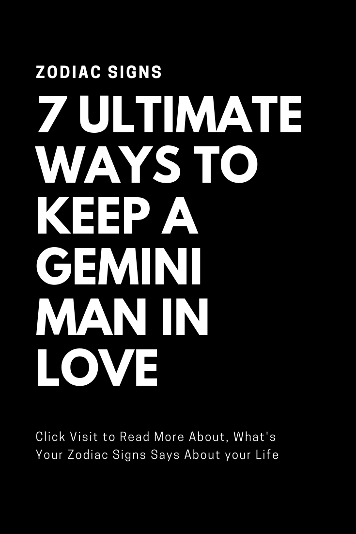 When A Gemini Man Is In Love With You