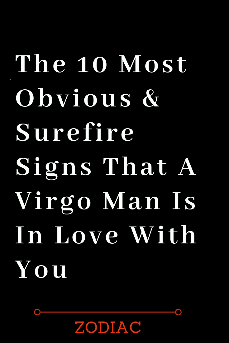 Virgo a man to expect from what 25 Truths