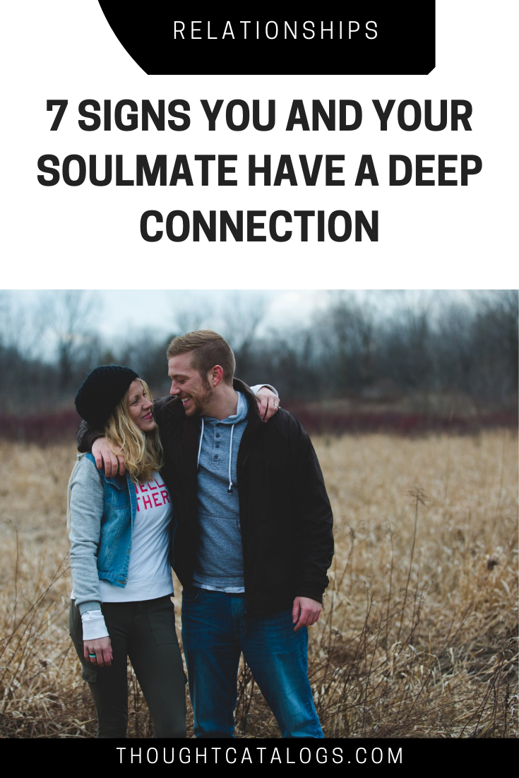 7 Signs You And Your Soulmate Have A Deep Connection – The